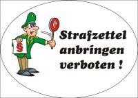 """Der Super-Gag: Autoaufkleber """"Strafzettel anbringen verboten"""""""